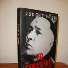 Livros em segunda mão: YO, COMANDANTE DE AUSCHWITZ - RUDOLF HOSS - EDICIONES B, MUY BUEN ESTADO. Lote 270196298