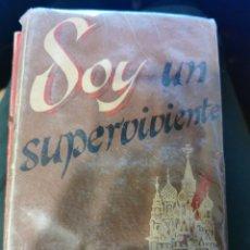 Libros de segunda mano: SOY UN SUPERVIVIENTE. Lote 270952973