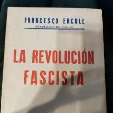 Libros de segunda mano: LA REVOLUCIÓN FASCISTA. Lote 270954918