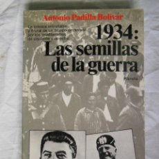 Libros de segunda mano: 1934 : LAS SEMILLAS DE LA GUERRA. 1988 ANTONIO PADILLLA BOLIVAR. Lote 271361623