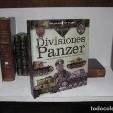 Livros em segunda mão: DIVISIONES PANZER. FUERZAS CHOQUE WEHRMACHT. TIKAL ... NUEVO ! TROPAS DE ELITE 2ª GUERRA MUNDIAL. Lote 271841198
