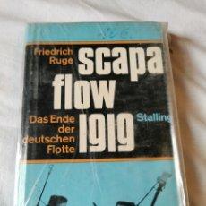Libros de segunda mano: LIBRO SCAPA FLOW IGIG. Lote 271977673