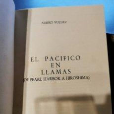 Libros de segunda mano: EL PACÍFICO EN LLAMAS DE PEARL HARBOR A HIROSHIMA ALBERT VULLIEZ. Lote 271979603