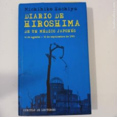 Livros em segunda mão: DIARIO DE HIROSHIMA DE UN MÉDICO JAPONÉS ( 6 DE AGOSTO - 30 DE SEPTIEMBRE DE 1945). Lote 274562078
