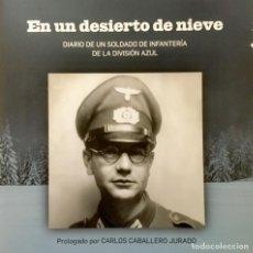 Livros em segunda mão: DIVISIÓN AZUL. EN UN DESIERTO DE NIEVE. ENRIQUE BORREGO HERNÁNDEZ.. Lote 276674648