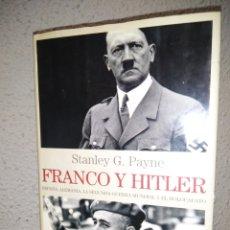 Libros de segunda mano: FRANCO Y HITLER. Lote 276743468
