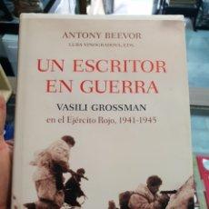 Libros de segunda mano: UN ESCRITOR EN GUERRA: VASILI GROSSMAN EN EL EJERCITO ROJO, 1941- 1945. ANTONY BEEVOR. Lote 278469363