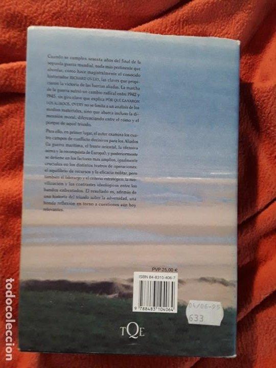 Libros de segunda mano: Por qué ganaron los aliados, de Richard Overy. Tamaño grande. Tusquets. Excelente estado - Foto 2 - 278521698