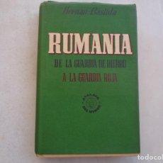 Libros de segunda mano: RUMANIA, DE LA GUARDIA DE HIERRO A LA GUARDIA ROJA, HERNÁN-BASTIDA. 1945. Lote 278628943