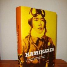 Libros de segunda mano: KAMIKAZES. LOS PILOTOS SUICIDAS JAPONESES EN LA SEGUNDA GUERRA MUNDIAL - ALBERT AXELL, HIDEAKI KASE. Lote 278849528