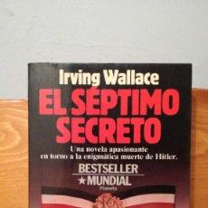 Libros de segunda mano: EL SEPTIMO SECRETO ~ IRVING WALLACE. Lote 278926373