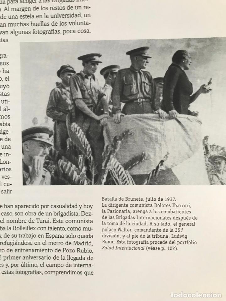 Libros de segunda mano: Las brigadas internacionales. Imagenes recuperadas.Michel Lefebvre-Peña y Rémi Skoutelsky -NUEVO - Foto 10 - 280115118
