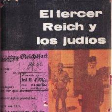 Libros de segunda mano: EL TERCER REICH Y LOS JUDIOS - LEON POLIAKOV, JOSEF WULF - ED. SEIX BARRAL 1960. Lote 280197463