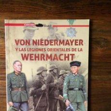 Libros de segunda mano: VON NIEDERMAYER Y LAS LEGIONES ORIENTALES DE LA WEHRMACHT. CARLOS CABALLERO. GALLAND EDIC. NAZISMO. Lote 281890363
