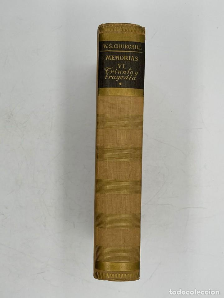 Libros de segunda mano: LIBRO DE WINSTON´S CHURCHILL MEMORIA TRIUNFO Y TRAGEDIA VOLUMEN VI - Foto 2 - 282898013