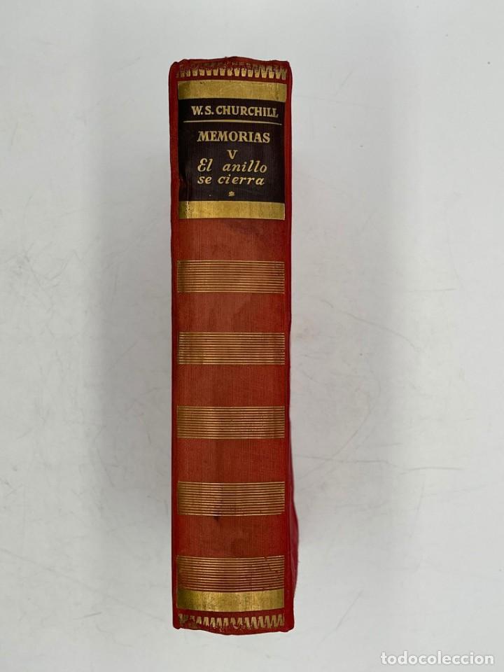 Libros de segunda mano: LIBRO DE WINSTON´S CHURCHILL MEMORIA EL AÑILLO SE CIERRA VOLUMEN V - Foto 3 - 282898883