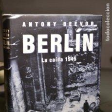 Libros de segunda mano: ANTONY BEEVOR- BERLÍN. LA CAÍDA 1945- ED. CÍRCULO DE LECTORES. Lote 283713083