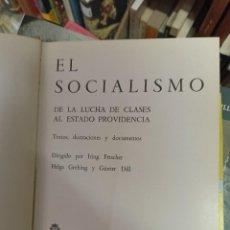Libros de segunda mano: IRING FETSCHER. SOCIALISMO. DE LA LUCHA DE CLASES AL ESTADO DE PROVIDENCIA. Lote 284708703