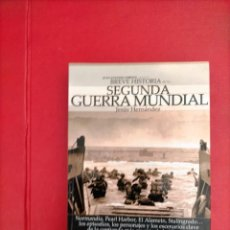 Libros de segunda mano: BREVE HISTORIA DE LA SEGUNDA GUERRA MUNDIAL - JESÚS HERNÁNDEZ. Lote 285678533