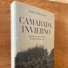 Livres d'occasion: CAMARADA INVIERNO (DIVISION AZUL) - XOSE M. NUÑEZ SEIXAS - CRITICA - TAPA DURA Y SOBRECUBIERTA. Lote 286796943