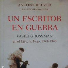 Livres d'occasion: UN ESCRITOR EN GUERRA: VASILI GROSSMAN EN EL EJÉRCITO ROJO (1941-1945).. Lote 287147508
