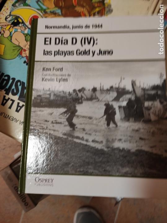 EL DÍA D (IV): LAS PLAYAS GOLD Y JUNO - FORD,KEN (Libros de Segunda Mano - Historia - Segunda Guerra Mundial)