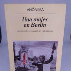 Libros de segunda mano: UNA MUJER EN BERLÍN ANÓNIMA INTRODUCCIÓN DE HANS MAGNUS ENZENSBERGER. Lote 287870363