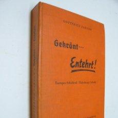 Libros de segunda mano: 1937 - EL DESTINO DE EUROPA - LA CULPA DE LOS HABSBURGO ALEMANIA - II GUERRA MUNDIAL - FOTOS. Lote 287950333