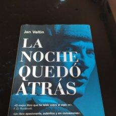 Libros de segunda mano: LA NOCHE QUEDÓ ATRÁS. JAN VALTIN (RICHARD KREBS). Lote 287995103