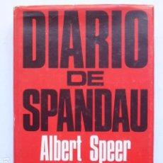 Libros de segunda mano: DIARIO DE SPANDAU. ALBERT SPEER.. Lote 288081048