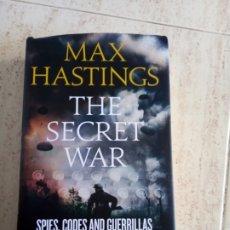Libros de segunda mano: LA GUERRA SECRETA. MAX HASTINGS (LIBRO EN INGLÉS). Lote 288343838