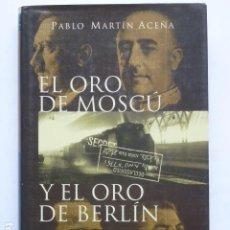Libros de segunda mano: EL ORO DE MOSCÚ / EL ORO DE BERLÍN. Lote 288996163