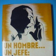 Libros de segunda mano: UN HOMBRE UN JEFE: LEÓN DEGRELLE (EL JOVEN DEGRELLE, 1906-1936) USMARD LEGROS (FASCISMO, REXISMO). Lote 289624813