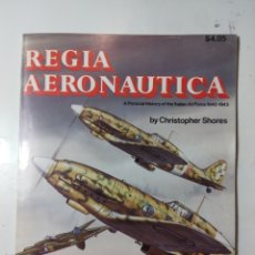 Libros de segunda mano: REGIA AERONAUTICA, CHRITOPHER SHORES. Lote 289898028