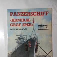 Libros de segunda mano: PANZERSCHIFF ADMIRAL CEAF SPEE, MARINE ARSENAL 8. Lote 289898343