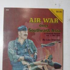 Libros de segunda mano: AIR WAR OVER SOUTHEAST ASIA, LOU DRENDEL, SQUADRON SIGNAL PUBLICATIONS. Lote 289898758