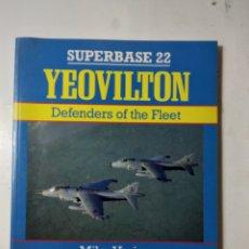 Libros de segunda mano: SUPERBASE YEOVILTON, DEFENDERS OF THE FLEET, MIKE VERIER. Lote 289899203
