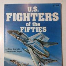 Libros de segunda mano: US FIGHTERS OF THE FIFTIES, SQUADRON SIGNAL PUBLICATIONS. Lote 289899938