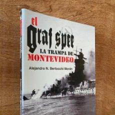 Livros em segunda mão: ¡¡LIQUIDACION!! - EL GRAFF SPEE . LA TRAMPA DE MONTEVIDEO - A.N. BERTOCCHI - DIFICILISIMO - GCH. Lote 290936968