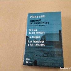Libros de segunda mano: TRILOGÍA DE AUSCHWITZ - PRIMO LEVI. Lote 292005453