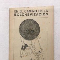 Libros de segunda mano: EN EL CAMINO DE LA BOLCHEVIZACIÓN (POLONIA, RUMANIA, BULGARIA, YUGOSLAVIA, GRECIA). 1944-45.. Lote 294080318