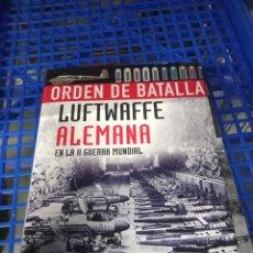 Livros em segunda mão: ORDEN DE BATALLA . LUFTWAFFE ALEMANA .. LIBSA. Lote 294449228