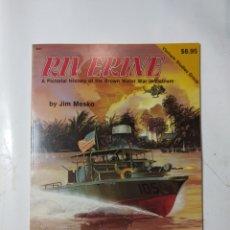 Libros de segunda mano: RIVERINE, THE.BROWN WALTER WAR IN VIETNAM, JIM MESKO. Lote 294551653
