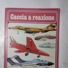 Libros de segunda mano: CACCIA A REUNIONES,SORIA DELLE ARMI DA GUERRA 6. Lote 294551963