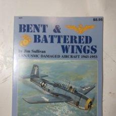 Libros de segunda mano: BENITO BATTERED WINGS, AIRCRAFT 1943-1953. Lote 294552128