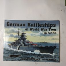 Libros de segunda mano: GERMAN BATTLESHIPS OF WORLD WAR TWO IN ACTION. Lote 294552683