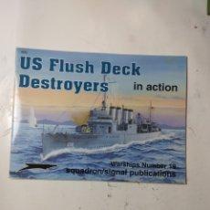Libros de segunda mano: US FLUSH DECK DESTROYWRS IN ACTION 19. Lote 294552753