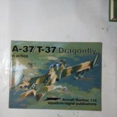 Libros de segunda mano: A-37, T-37 DRAGONFLY IN ACTION NUMBER 114. Lote 294552908