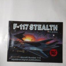 Libros de segunda mano: F-117 STEALTH IN ACTION NUMBER 115. Lote 294552923