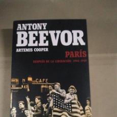Libros de segunda mano: PARÍS DESPUÉS DE LA LIBERACIÓN: 1944-1949 - ANTONY BEEVOR Y ARTEMIS COOPER. CRÍTICA. Lote 294552968